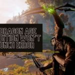 Instantly Fix Dragon Age Inquisition Won't Launch